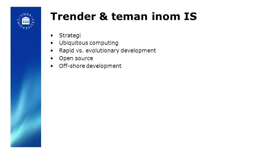 Trender & teman inom IS Strategi Ubiquitous computing