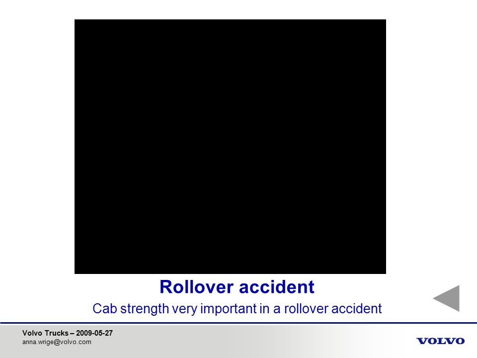 Cab strength very important in a rollover accident