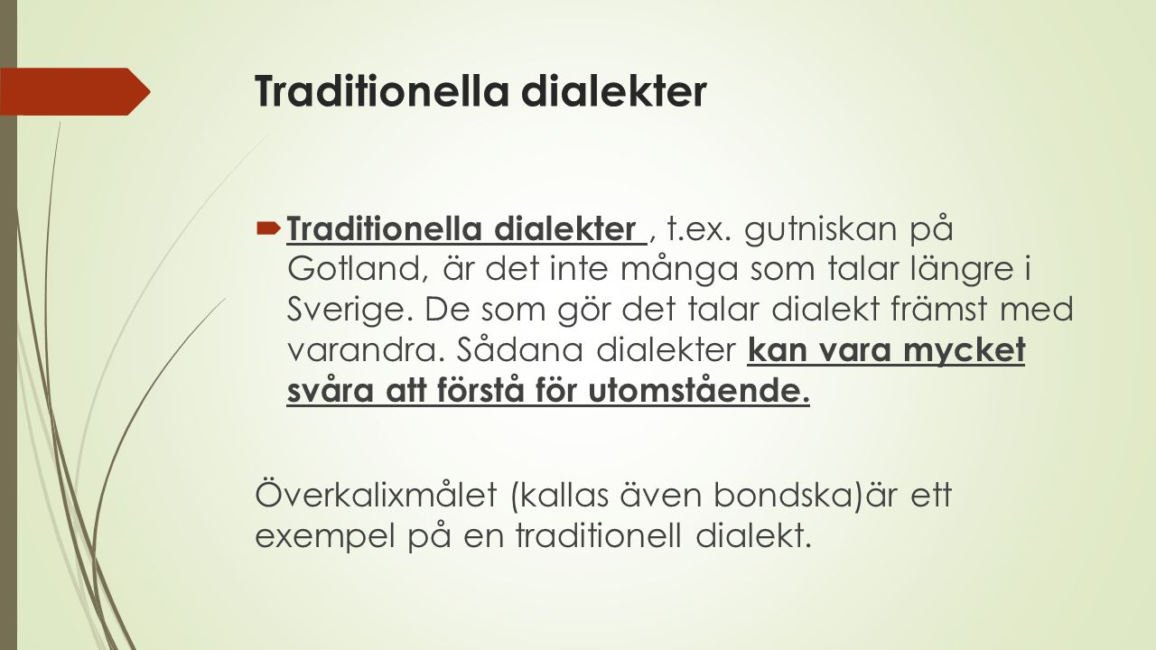 Traditionella dialekter