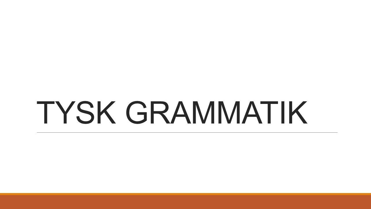 TYSK GRAMMATIK  - ppt ladda ner
